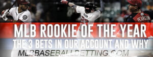 MLB Betting Props for Rookie of the Year