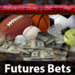 Value Bets for Updated MLB Futures