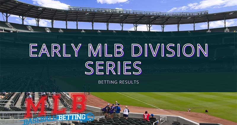 Early MLB Division Series Betting Results