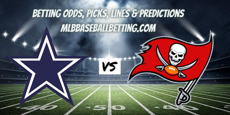 Dallas Cowboys vs Tampa Bay Buccaneers Betting Picks, Predictions, Odds & Lines