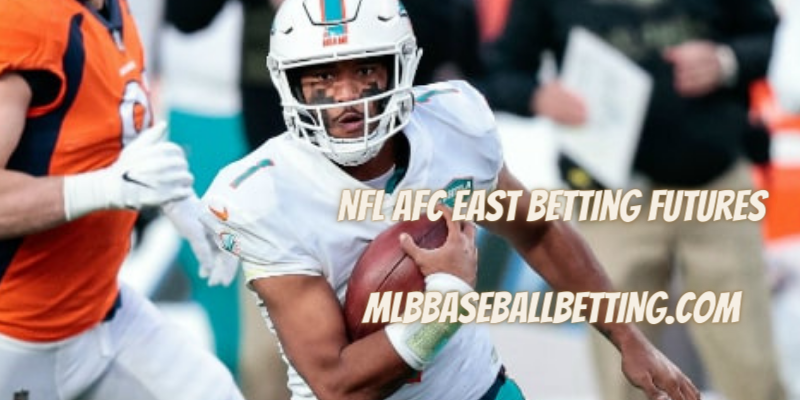 NFL AFC East Betting Futures