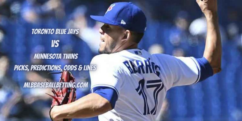 Toronto Blue Jays vs Minnesota Twins Picks, Predictions, Odds & Lines