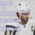 Seattle Kraken vs Vegas Golden Knights Picks, Predictions, Odds & Lines
